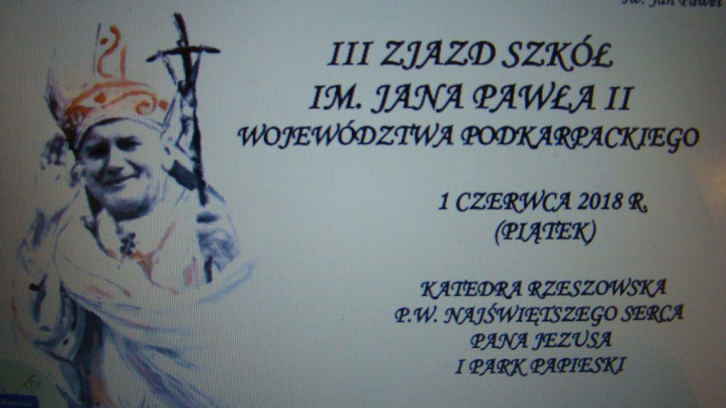 Zaproszenie na III Zjazd Szkół im. Jana Pawła II Województwa Podkarpackiego